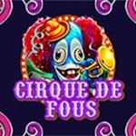 Cirque de fous